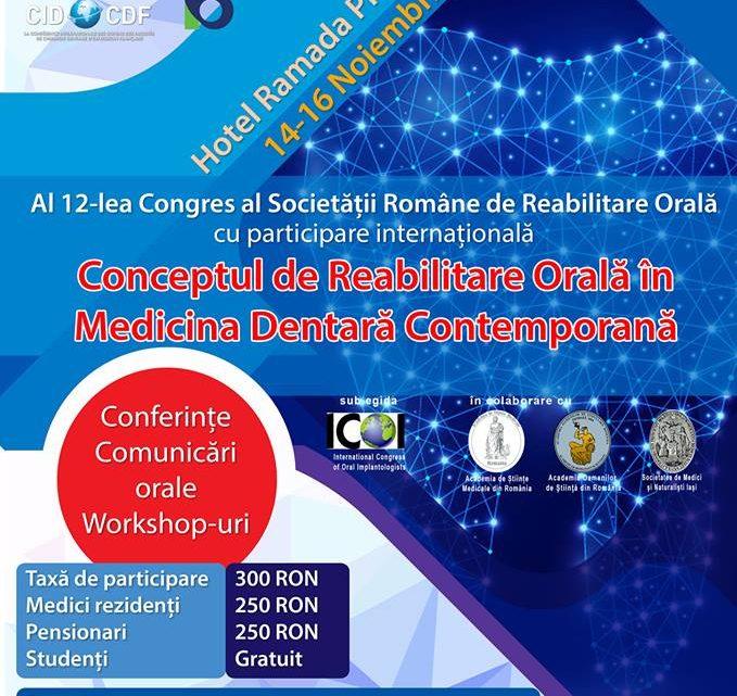 Al XII-lea Congres al Societatii Romane de Reabilitare Orala – 14-16 Noiembrie 2018, Bucuresti